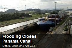 Flooding Closes Panama Canal
