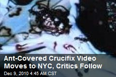 Now Critics Attack Ant Crucifix in NY