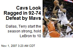Cavs Look Ragged in 92-74 Defeat by Mavs