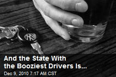 And the State With the Booziest Drivers Is...