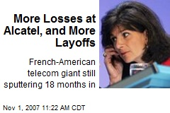 More Losses at Alcatel, and More Layoffs