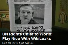 UN Rights Chief to World: Play Nice With WikiLeaks