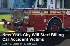 New York City Will Start Billing Car Accident Victims