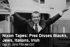 Nixon Tapes: Prez Disses Blacks, Jews, Italians, Irish