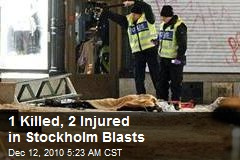 1 Killed, 2 Injured in Stockholm Blasts