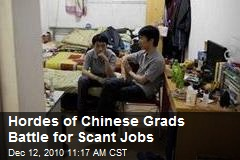 Hordes of Chinese Grads Battle for Scant Jobs