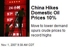 China Hikes Domestic Oil Prices 10%