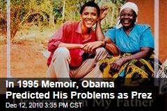 In 1995 Memoir, Obama Predicted His Problems as Prez