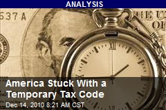 America Stuck With a Temporary Tax Code