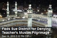 US Sues School for Denying Teacher Muslim Pilgrimage