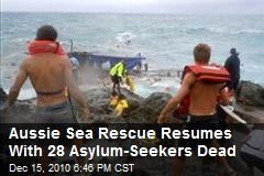 Aussie Sea Rescue Resumes With 28 Asylum-Seekers Dead