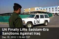 UN Finally Lifts Saddam-Era Sanctions Against Iraq