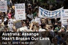 Australia: Assange Hasn't Broken Our Laws