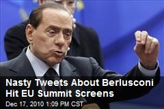 Nasty Tweets About Berlusconi Hit EU Summit Screens