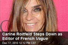 Carine Roitfeld Steps Down as Editor of French Vogue