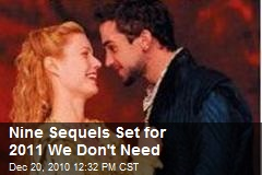 Nine Sequels Set for 2011 We Don't Need
