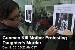 Gunmen Kill Mexican Mother Protesting Daughter's Murder