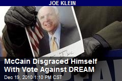 McCain Disgraced Himself with Vote Against DREAM