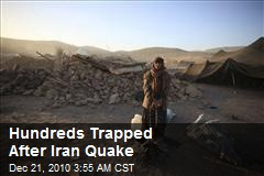 Hundreds Trapped After Iran Quake