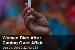 Woman Dies After Caning Over Affair