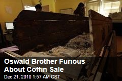 Lee Harvey Oswald Brother Furious About Coffin Sale