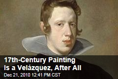 17th-Century Painting Is a Velázquez , After All