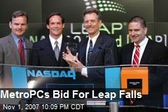 MetroPCs Bid For Leap Falls