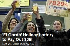 'El Gordo' Holiday Lottery to Pay Out $3B
