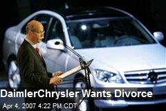 DaimlerChrysler Wants Divorce