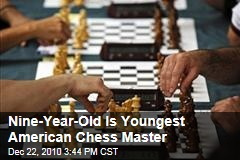 Nine-Year-Old Is Youngest American Chess Master