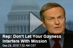 Rep: Don't Let Your Gayness Interfere With Mission