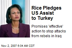 Rice Pledges US Assist to Turkey