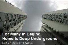 For Beijing's Poor, Home Is Underground