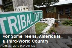 For Some Teens, America Is a Third-World Country