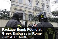 Package Bomb Found at Greek Embassy in Rome After Blasts at Chilean, Swiss Embassies