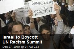 Israel to Boycott UN Racism Summit
