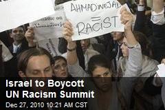 Israel to Boycott UN Racism Summit
