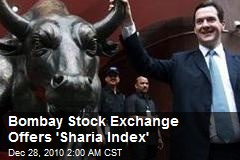 Bombay Stock Exchange Offers 'Shariah Index'