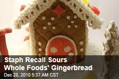 Gingerbread Houses Hit By Staph Recall