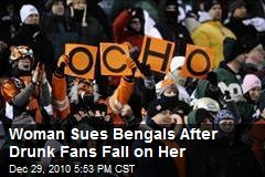 Woman Sues Bengals After Drunk Fans Fall on Her