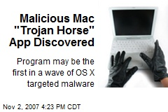 "Malicious Mac ""Trojan Horse"" App Discovered"