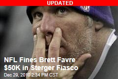 NFL to Fine Brett Favre in Sterger Fiasco