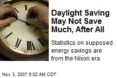 Daylight Saving May Not Save Much, After All