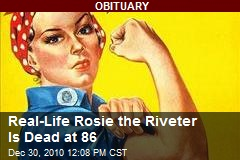 Real-Life Rosie the Riveter Is Dead at 86