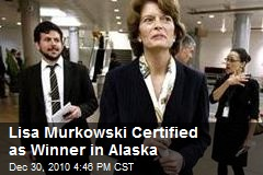 Lisa Murkowski Certified as Winner in Alaska