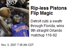 Rip-less Pistons Flip Magic