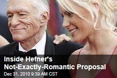 Inside Hefner's Not-Exactly-Romantic Proposal