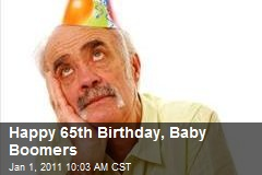 Happy 65th Birthday, Baby Boomers