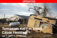 Tornadoes Kill 7, Cause Flooding