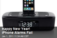 Happy New Year! iPhone Alarms Fail